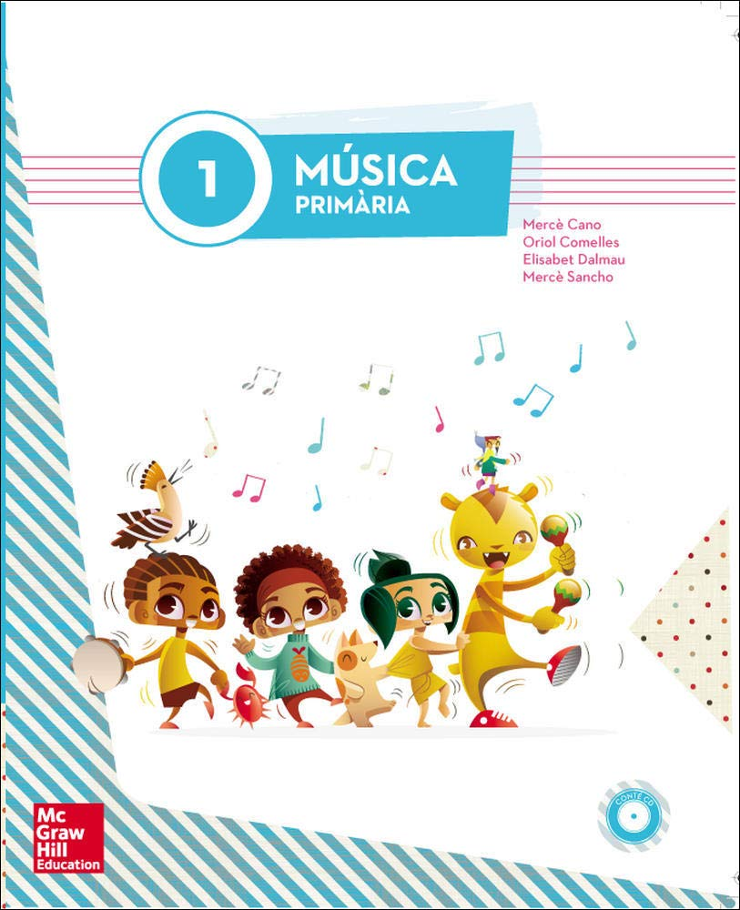 LA - MUSICA 1 PRIMARIA (LA+1CD) - 9788448185312: Amazon.es: Cano Nogué,Mercè, Comelles i Folch,Oriol, Dalmau i Figuerola,Elisabet, Sancho i Tuset,Merce: Libros