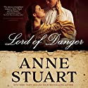 Lord of Danger Audiobook by Anne Stuart Narrated by Susan Ericksen