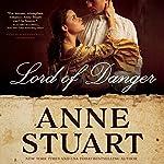 Lord of Danger   Anne Stuart