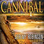 Cannibal : Jack Sigler, Book 7 | Jeremy Robinson,Sean Ellis