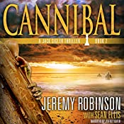 Cannibal : Jack Sigler, Book 7 | Jeremy Robinson, Sean Ellis