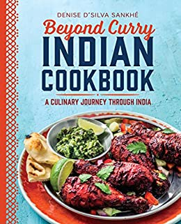 Beyond curry indian cookbook a culinary journey through india beyond curry indian cookbook a culinary journey through india by sankh denise d forumfinder Images