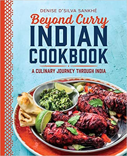 Beyond Curry Indian Cookbook: A Culinary Journey Through