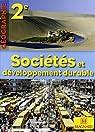 Géographie 2e Sociétés et développement durable par Jalta