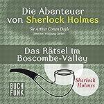 Das Rätsel im Boscombe-Valley (Die Abenteuer von Sherlock Holmes) | Arthur Conan Doyle