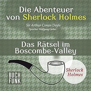 Das Rätsel im Boscombe-Valley (Die Abenteuer von Sherlock Holmes) Hörbuch