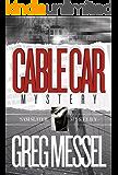 Cable Car Mystery (Sam Slater Mysterys Series Book 6)