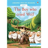 USB - The Boy Who Cried Wolf: Usborne English Readers Level 1
