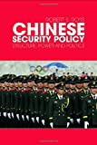 Chinese Security Policy : Structure, Power and Politics, Ross, Robert, 0415777860