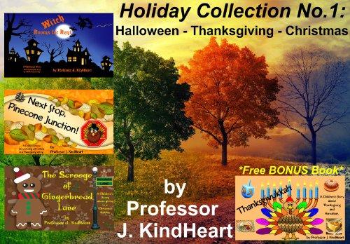 Holiday Collection No.1: Halloween – Thanksgiving – Christmas