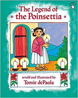 picture about The Legend of the Poinsettia Printable Story called : The Legend of the Poinsettia (9780698115675