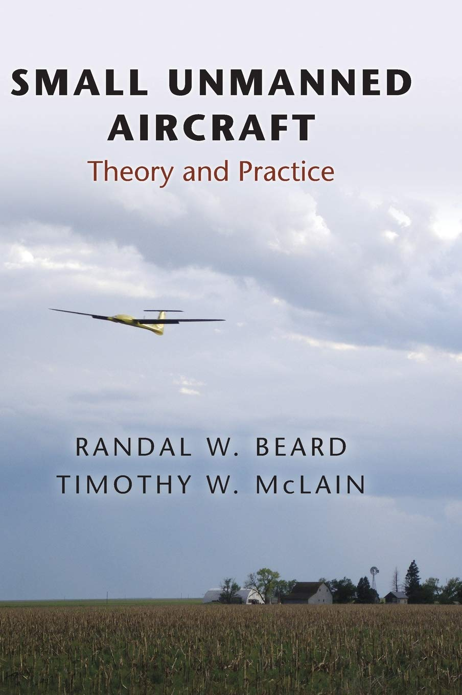 Small Unmanned Aircraft: Theory and Practice: Amazon.es: Beard ...