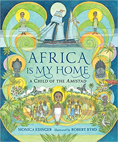Read online Africa Is My Home: A Child of the Amistad PDF, azw (Kindle)