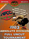 ADCC 2003 Absolute Tournament