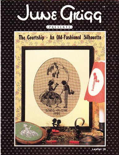 June Grigg Presents The Courtship - An Old-Fashioned Silhouette (cross-stitch)