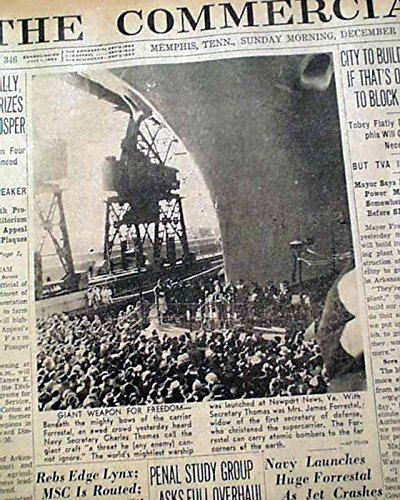 Commercial Carrier - USS FORRESTAL 1st U.S. Supercarrier Aircraft Carrier LAUNCHING 1954 Newspaper THE COMMERCIAL APPEAL, Memphis, December 12, 1954