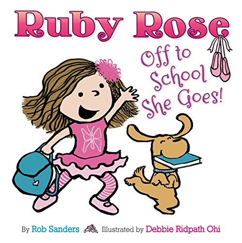 Book Cover: Ruby Rose: Off to School She Goes