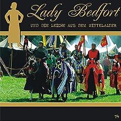 Die Leiche aus dem Mittelalter (Lady Bedfort 74)