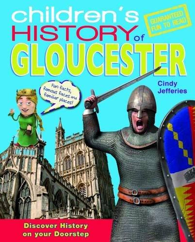 Children's History of Gloucester (Hometown History) PDF
