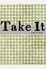 Take It Paperback