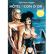 Hôtel Con-d'or - tome 2: 02 (PETITS PETARDS) (French Edition)