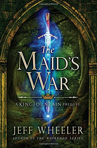 Maids War Kingfountain Jeff Wheeler