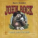 John Rock oder der Teufel Hörbuch von Harry Rowohlt Gesprochen von: Harry Rowohlt