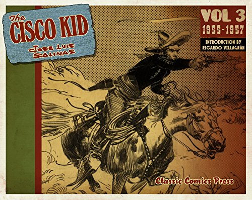 The Cisco Kid Volume 3