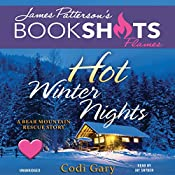 Hot Winter Nights: A Bear Mountain Rescue Story | Codi Gary, James Patterson - foreword
