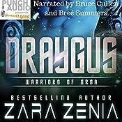 Draygus: Warriors of Orba, Book 4   Zara Zenia