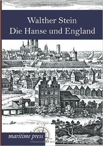 Die Hanse und England: Ein hansisch-englischer Seekrieg im 15. Jahrhundert