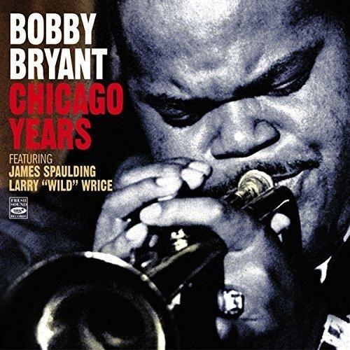 bobby-bryant-chicago-years-big-band-blues-wild
