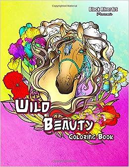 Amazon Wild Beauty Coloring Book 9781544640860 Karlon Douglas Books