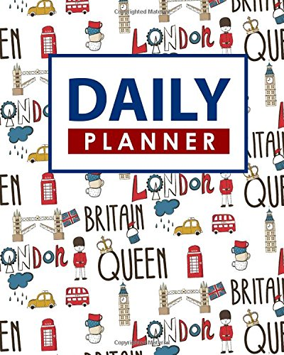 Daily Planner: Daily Planner No Dates, Planner Book, Daily Task Pad, Scheduler Daily Planner, Cute London Cover (Daily Planners) (Volume 33) ebook