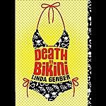 Death by Bikini  | Linda Gerber