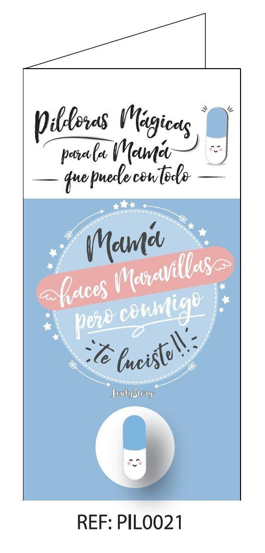 PILDORA MÁGICA Azul MAS Tarjeta DE Regalo con LA Frase: MAMÁ ...