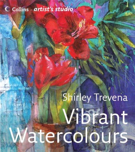 Read Online Vibrant Watercolours (Collins Artist's Studio) pdf