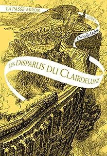 La passe-miroir : [02] : Les disparus du Clairdelune, Dabos, Christelle