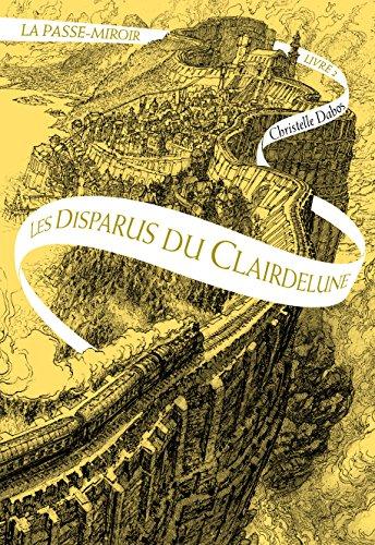 Le passe-miroir n° 02 Les disparus du Clairdelune