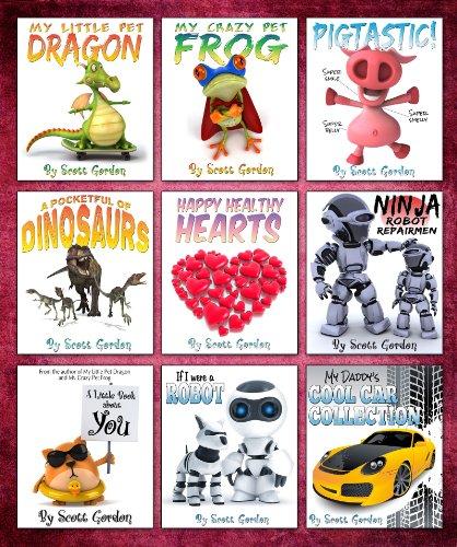 Mega Collection #1: Nine Awesome Bedtime Stories for Children 3-6! by [Gordon, Scott]