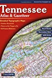 Tennessee Atlas & Gazetteer (Delorme Atlas & Gazetteer)