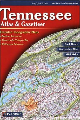 Tennessee Atlas Gazetteer Delorme Atlas Gazetteer Delorme - Detailed map of tennessee