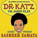 Ep. 14: Sasheer Zamata (Dr. Katz: The Audio Files) | Jonathan Katz,Sasheer Zamata