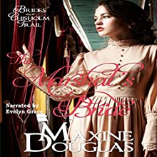 The Marshal's Bride: Brides Along the Chisholm Trail, Book 1 Audiobook by Maxine Douglas Narrated by Evelyn Grace