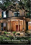 The Owens-Thomas House, Telfair Museum of Art Staff and Tania June Sammons, 0933075103