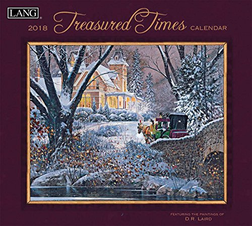 "LANG - 2018 Wall Calendar - ""Treasured Times"" - Artwork By D.R. Laird - 12 Month - Open, 13 3/8"" X 24"""