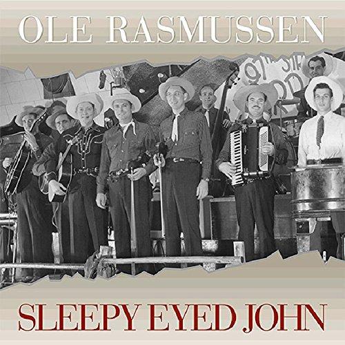 Sleepy Eyed John - Ole Bear