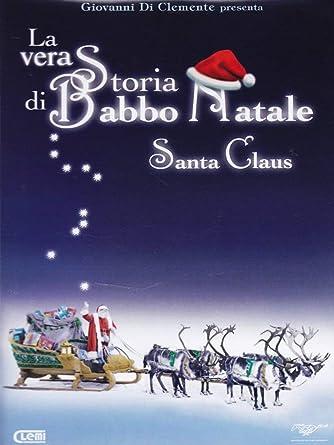 La Storia Babbo Natale.La Vera Storia Di Babbo Natale Santa Claus Dvd Amazon
