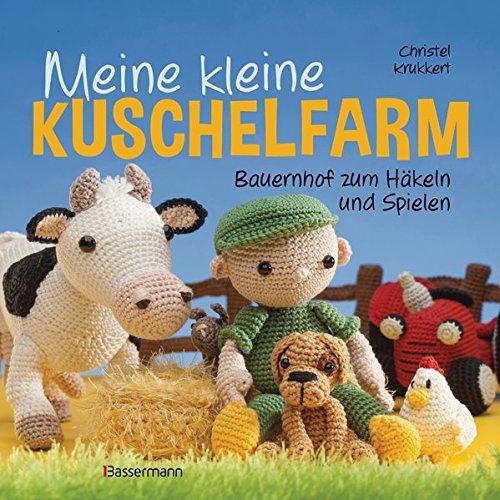 Meine kleine Kuschelfarm: Bauernhof zum Häkeln und Spielen: Amazon ...
