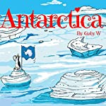 Antarctica | Gaby W.